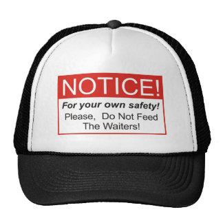 Notice / Waiters Cap