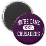 Notre Dame - Crusaders - High - Elmira New York Refrigerator Magnet