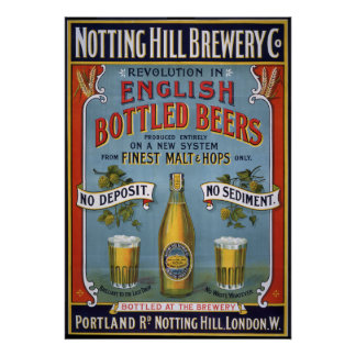 Notting Hill Brewery Co, 1899 Poster