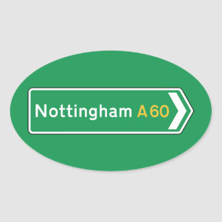 Nottingham, UK Road Sign Oval Sticker