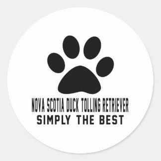 Nova Scotia Duck Tolling Retriever Simply the best Round Stickers