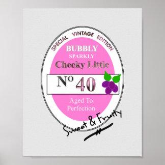 Novelty 40th Milestone Birthday Funny Wine Label Poster