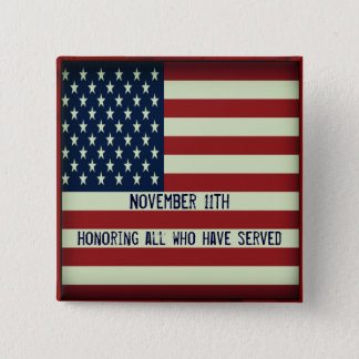 November 11th Button Honoring All Who Have Served