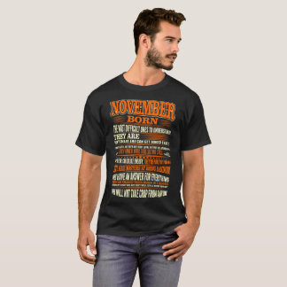 November Born Difficult Ones To Understand Tshirt