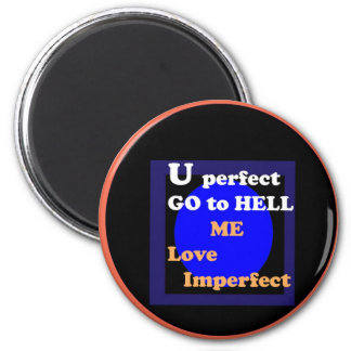NOVINO : Me love imperfect 6 Cm Round Magnet