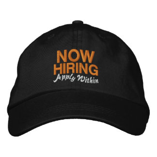 Now Hiring Apply Within Embroidered Hats