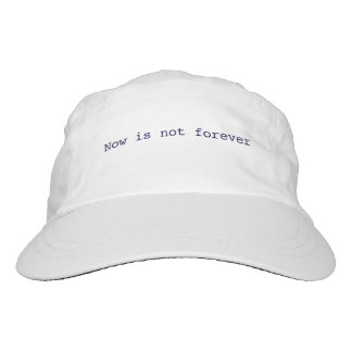 Now is not forever Baseball Cap