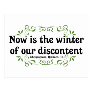Now is the Winter of our Discontent Postcard