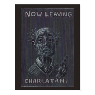 Now Leaving Charlatan Postcard