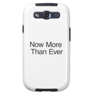 Now More Than Ever ai Galaxy S3 Case
