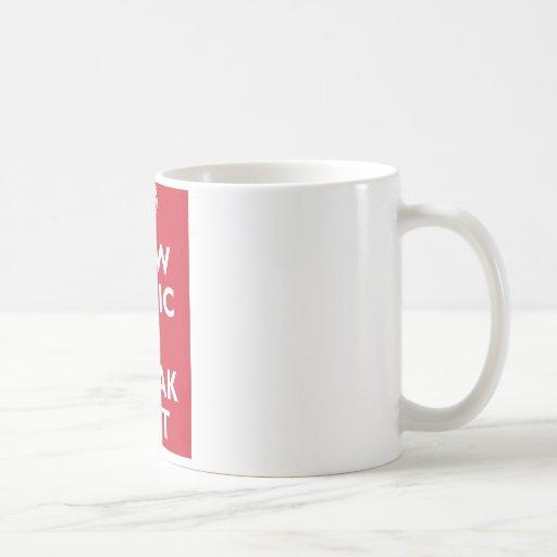 Now Panic And Freak Out Basic White Mug