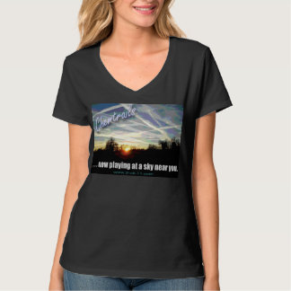 """"""" Now playing at a sky near you."""" T-Shirt"""