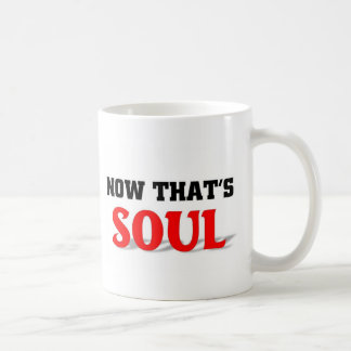 Now that's Soul Basic White Mug