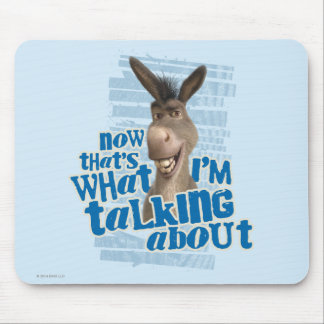 Now That's What I'm Talking About! Mouse Mat