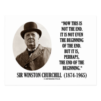 Now This Is Not The End Winston Churchill Quote Postcard