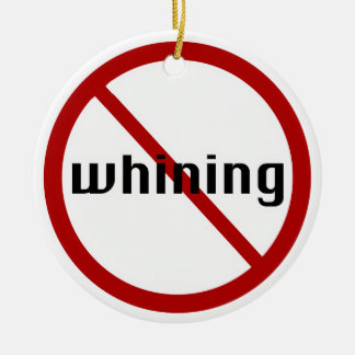 Now Whining Ornament