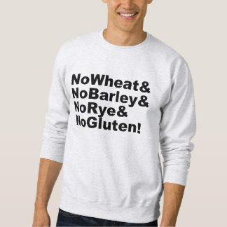 NoWheat&NoBarley&NoRye&NoGluten! (blk) Sweatshirt