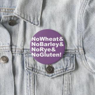 NoWheat&NoBarley&NoRye&NoGluten! (wht) 7.5 Cm Round Badge