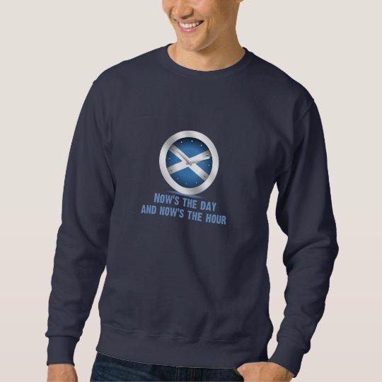 Now's the Day Sweatshirt