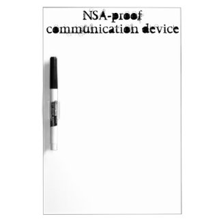 NSA-proof communication device Dry-Erase Boards