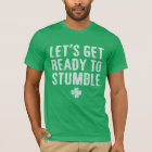 NSPF Let's Get Ready To Stumble T-Shirt