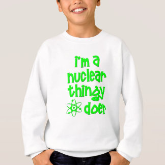 Nuclear Doer Sweatshirt
