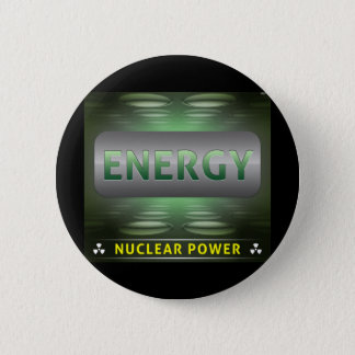 Nuclear Is Clean Energy 6 Cm Round Badge
