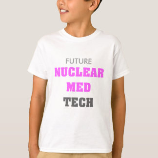 Nuclear Med Tech T-Shirts
