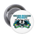 Nuclear Medicine Specialists Gone Wild Pinback Button