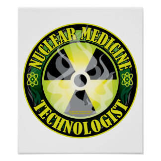 Nuclear Medicine Tech 2 Poster