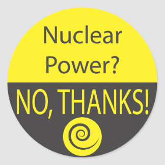 NUCLEAR POWER? NO, THANKS! ROUND STICKER