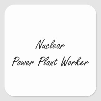 Nuclear Power Plant Worker Artistic Job Design Square Sticker