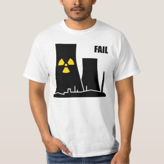 Nuclear Reactor FAIL T-Shirt