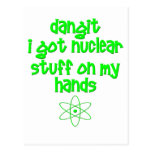 Nuclear Stuff On Hands Postcard