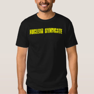 Nuclear Syndicate Shirts