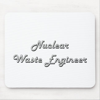 Nuclear Waste Engineer Classic Job Design Mouse Pad