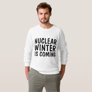 NUCLEAR WINTER IS COMING t-shirts