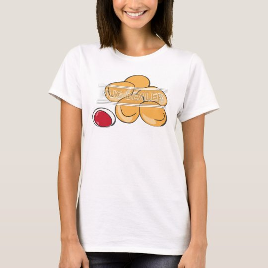 Nug Dealer Clothing Funny/Food humour T-Shirt