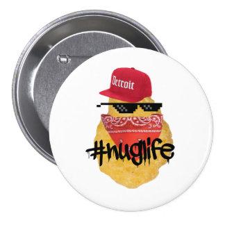 Nugget Life 7.5 Cm Round Badge