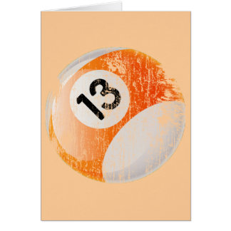 NUMBER 13 BILLIARDS BALL - AGED AND ERODED CARD