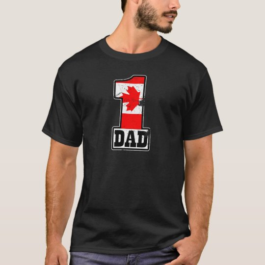 Number 1 Canadian Dad T-Shirt