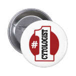 Number 1 Cytologist 6 Cm Round Badge