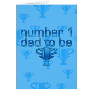 Number 1 Dad to Be Card
