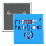 Number 1 Husband ( Husband's Birthday ) Buttons