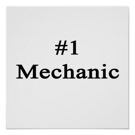 Number 1 Mechanic Posters