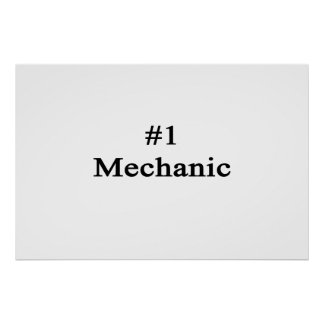 Number 1 Mechanic Poster
