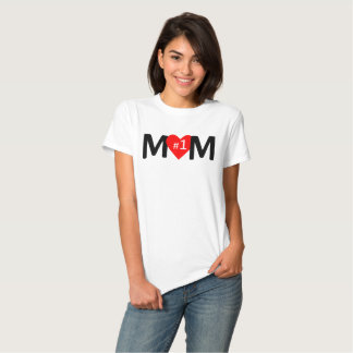 Number 1 Mom Heart T-shirts