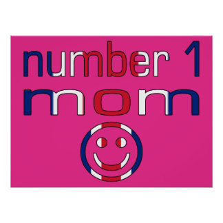 Number 1 Mom ( Mom's Birthday & Mother's Day ) Print