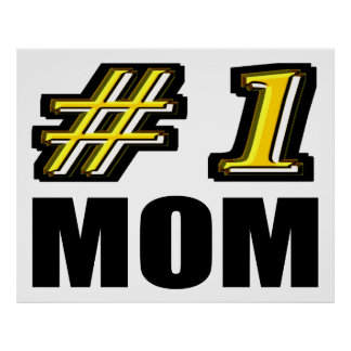 Number 1 Mom Poster