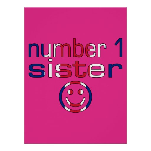 Number 1 Sister ( Sister's Birthday ) Print